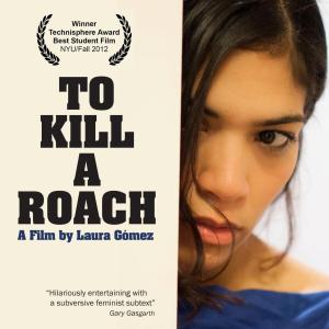 Laura Gómez in To Kill a Roach